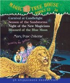 Magic Tree House: Books 33-36: #33 Carnival at Candlelight; #34 Season of the Sandstorms; #35 Night of the New Magicians; #36 Bliz