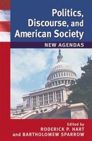 Politics, Discourse, and American Society: New Agendas
