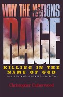 Why the Nations Rage: Killing in the Name of God