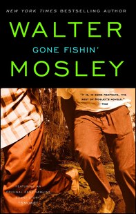 Gone Fishin': Featuring an Original Easy Rawlins Short Story Smoke