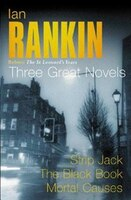 Ian Rankin: Three Great Novels