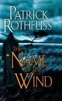 Kingkiller Chronicle Day One The Name Of The Wind: The Kingkiller Chronicle, Day One