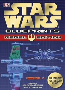 Star Wars Blueprints Rebel Edition