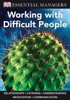 Essential Managers Working With Difficult People