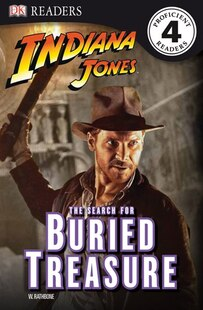 Dk Readers Indiana Jones Search For Buried Treasure Level 4
