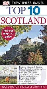 Eyewitness Travel Guides Top Ten Scotland
