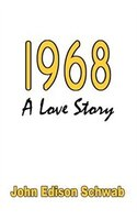 1968: A Love Story