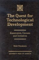 The Quest for Technological Development: Constraints, Caveats and Initiatives