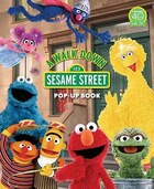 A Walk Down Sesame Street: Pop-up Book
