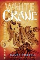 Samurai Kids #1: White Crane