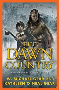 The Dawn Country: A People of the Longhouse Novel