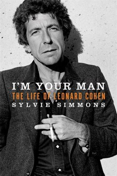 I&#39;m Your Man: The Life Of Leonard Cohen