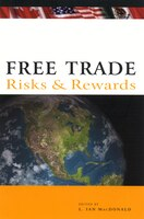 Free Trade: Risks and Rewards