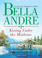 Kissing Under The Mistletoe: A Sullivan Christmas