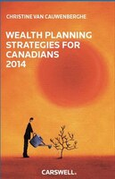 Wealth Planning Strategies for Canadians 2014
