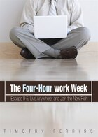 The 4-Hour Workweek MP3: Escape 9-5, Live Anywhere, and Join the New Rich