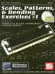 Scales, Patterns & Bending Exercises #1  Book/CD Set: Level 2, Complete Blues Harmonica Lesson Series