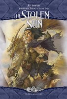 The Stolen Sun: Suncatcher Trilogy, Volume Three