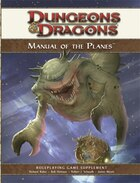 Manual Of The Planes: A 4th Edition D&d Supplement