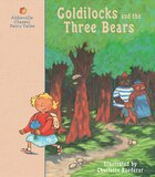 Goldilocks and the Three Bears: A Classic Fairy Tale