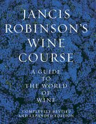 Jancis Robinson's Wine Guide: A Guide to the World of Wine