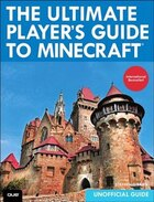 The Ultimate Player's Guide To Minecraft