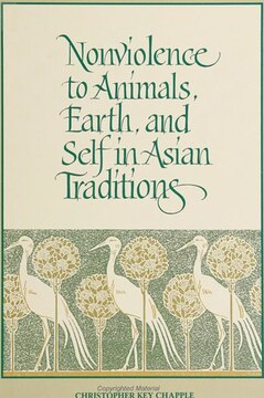 Nonviolence to Animals, Earth, and Self in Asian Traditions