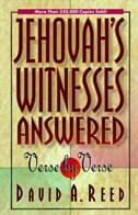 Jehovah's Witnesses Answered Verse by Verse