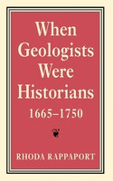 When Geologists Were Historians, 1665-1750