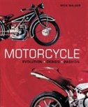 Motorcycle: Evolution, Design, Passion