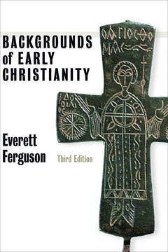 Backgrounds of Early Christianity: Third Edition