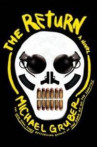 The Return: A Novel