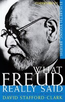 What Freud Really Said: An Introduction To His Life And Thought