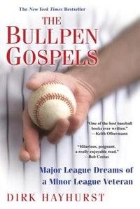 The Bullpen Gospels