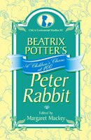 Beatrix Potter's Peter Rabbit: A Children's Classic at 100