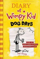 Diary Of A Wimpy Kid # 4 - Dog Days: Dog Days