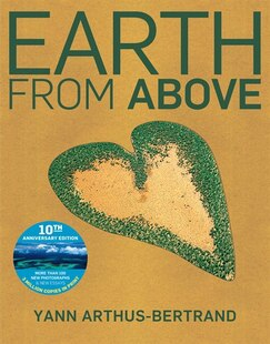 Earth From Above, Tenth Anniversary Edition