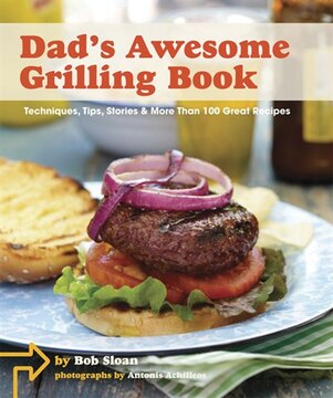 Dad&#39;s Awesome Grilling Book