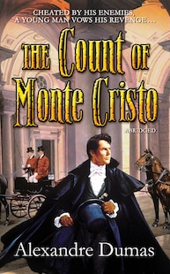 The Count Of Monte Cristo: Abridged