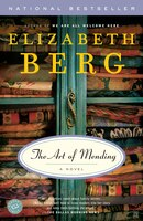 The Art of Mending: [A Novel--subtitle can be omitted from cover so long as cover quote is in place]