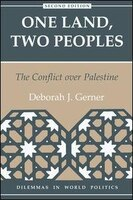 One Land, Two Peoples: The Conflict Over Palestine, Second Edition