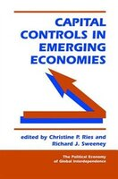 Capital Controls in Emerging Economies: CAPITAL CONTROLS IN EMERGING E