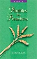Parables For Preachers
