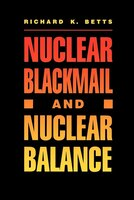 Nuclear Blackmail and Nuclear Balance