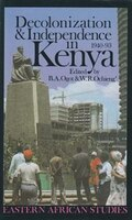 Decolonization & Independence In Kenya: 1940-88