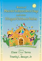Stories of Mexicos Independence Days and Other Bilingual Childrens Fables