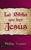 La Biblia Que Leyo Jesus / The Bible Jesus Read