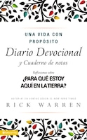 Una Vida Con Proposito Diario Devocional / The Purpose-driven Life