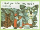 Have You Seen My Cat?