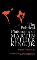 The Political Philosophy Of Martin Luther King, Jr.